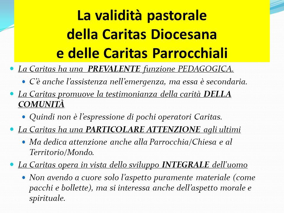 La validità pastorale della Caritas Diocesana e delle Caritas Parrocchiali