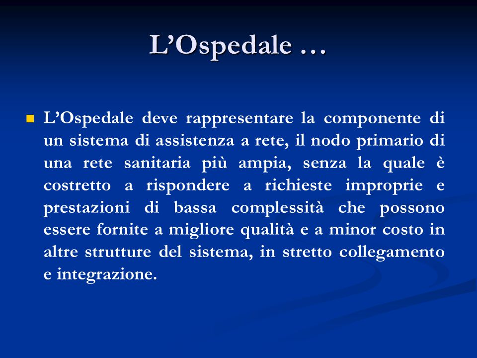L'Ospedale …