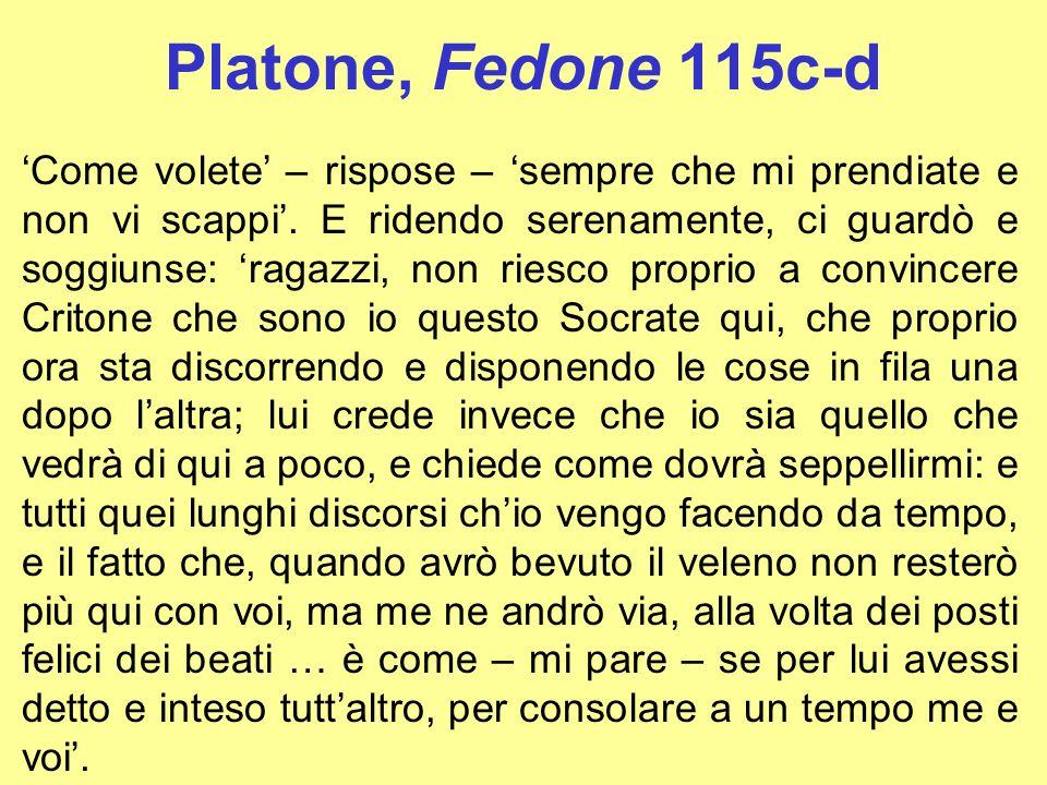 Platone, Fedone 115c-d