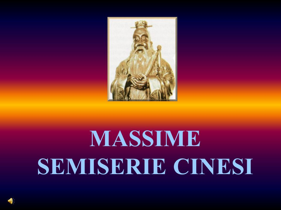 MASSIME SEMISERIE CINESI