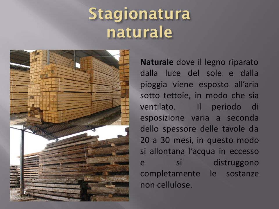 Stagionatura naturale