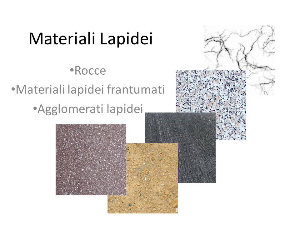 Rocce Materiali lapidei frantumati Agglomerati lapidei