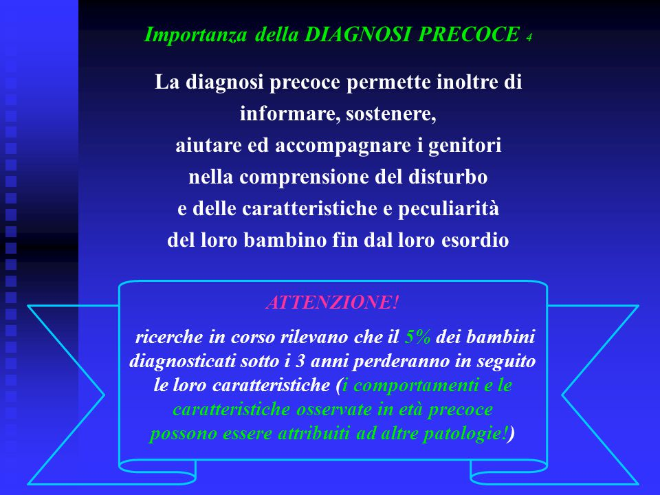 Importanza della DIAGNOSI PRECOCE 4