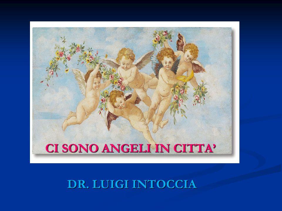 CI SONO ANGELI IN CITTA'