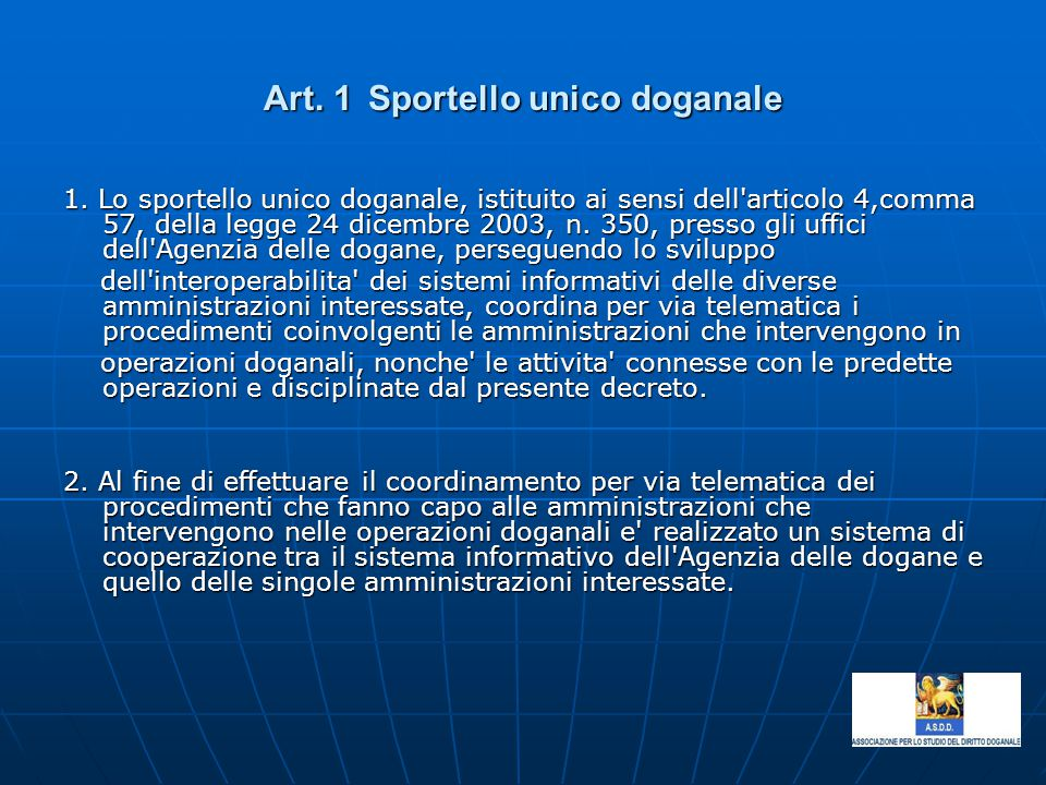 Art. 1 Sportello unico doganale