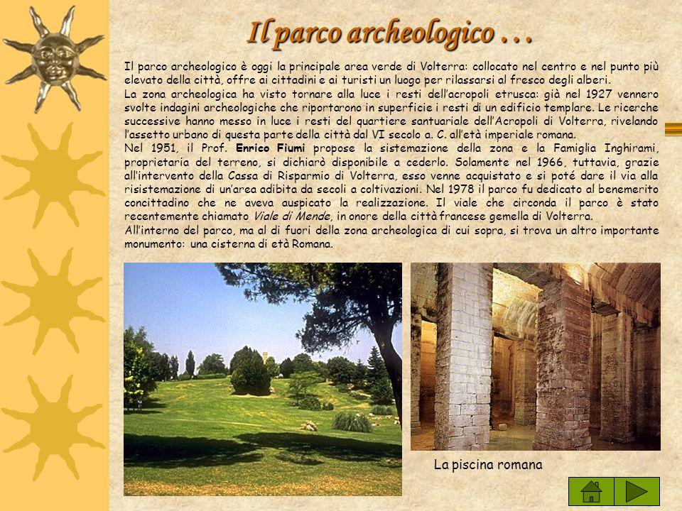 Il parco archeologico …