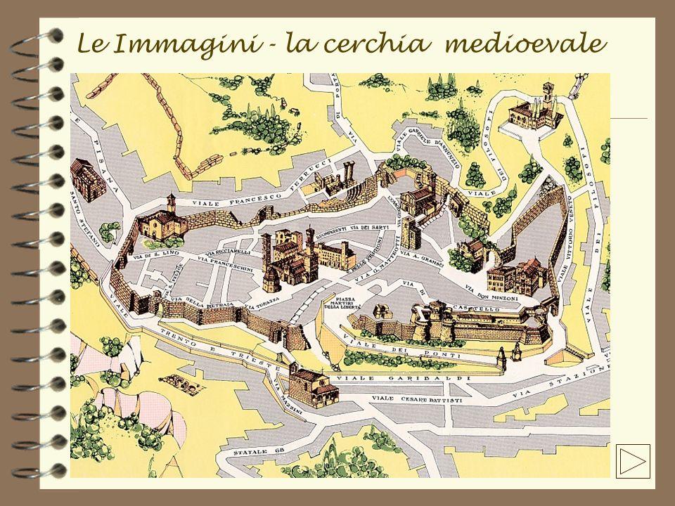 Le Immagini - la cerchia medioevale