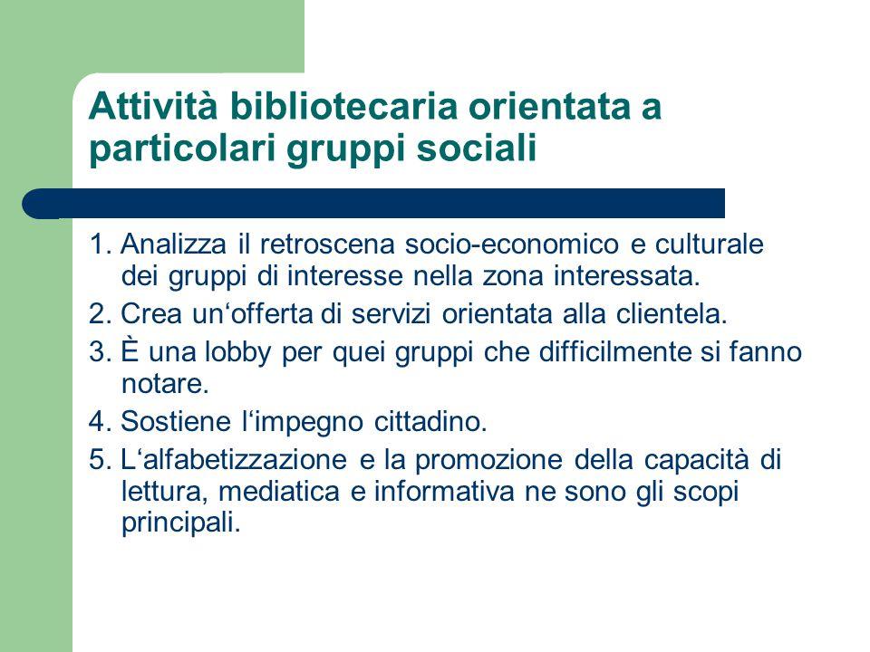 Attività bibliotecaria orientata a particolari gruppi sociali