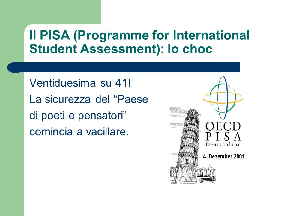 Il PISA (Programme for International Student Assessment): lo choc
