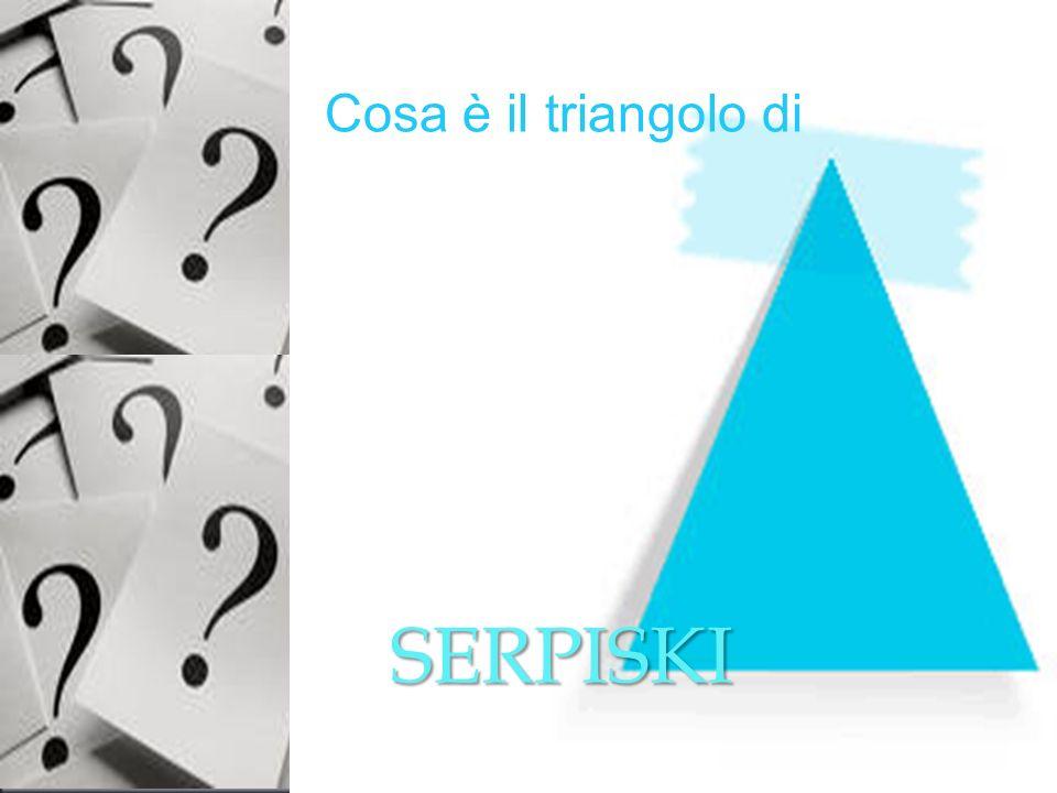 Cosa è il triangolo di A costruire i grattacieli SERPISKI