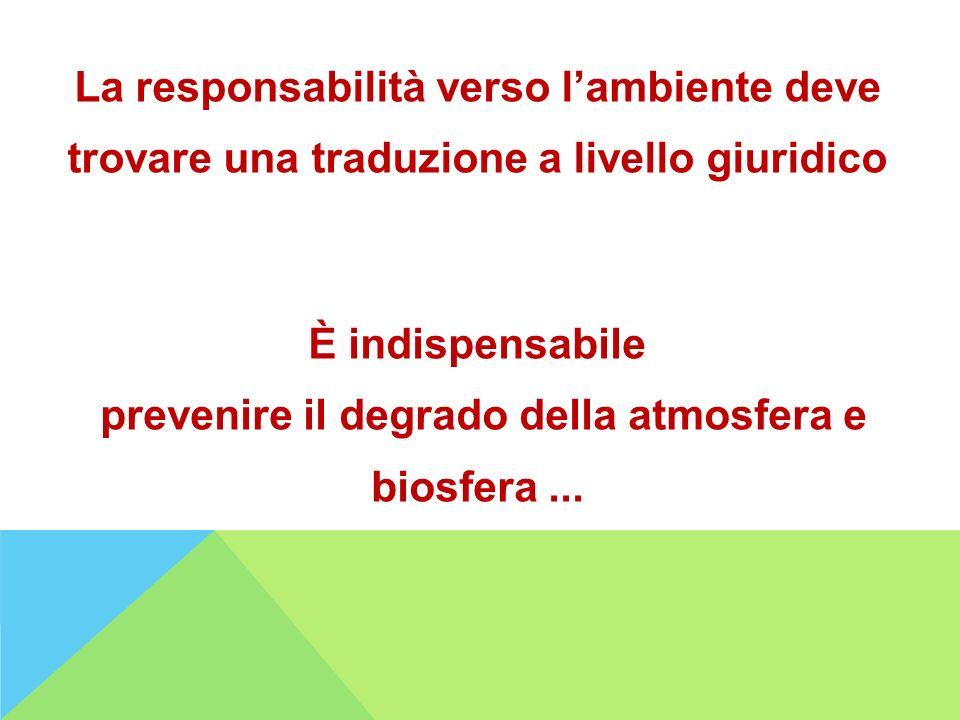prevenire il degrado della atmosfera e biosfera ...