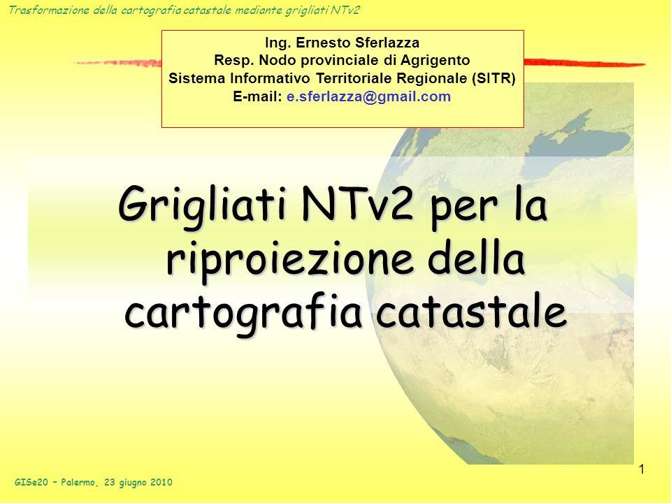 Grigliati NTv2 per la riproiezione della cartografia catastale