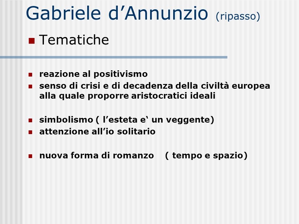 Gabriele d'Annunzio (ripasso)