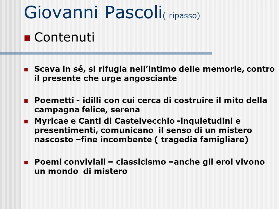 Giovanni Pascoli( ripasso)