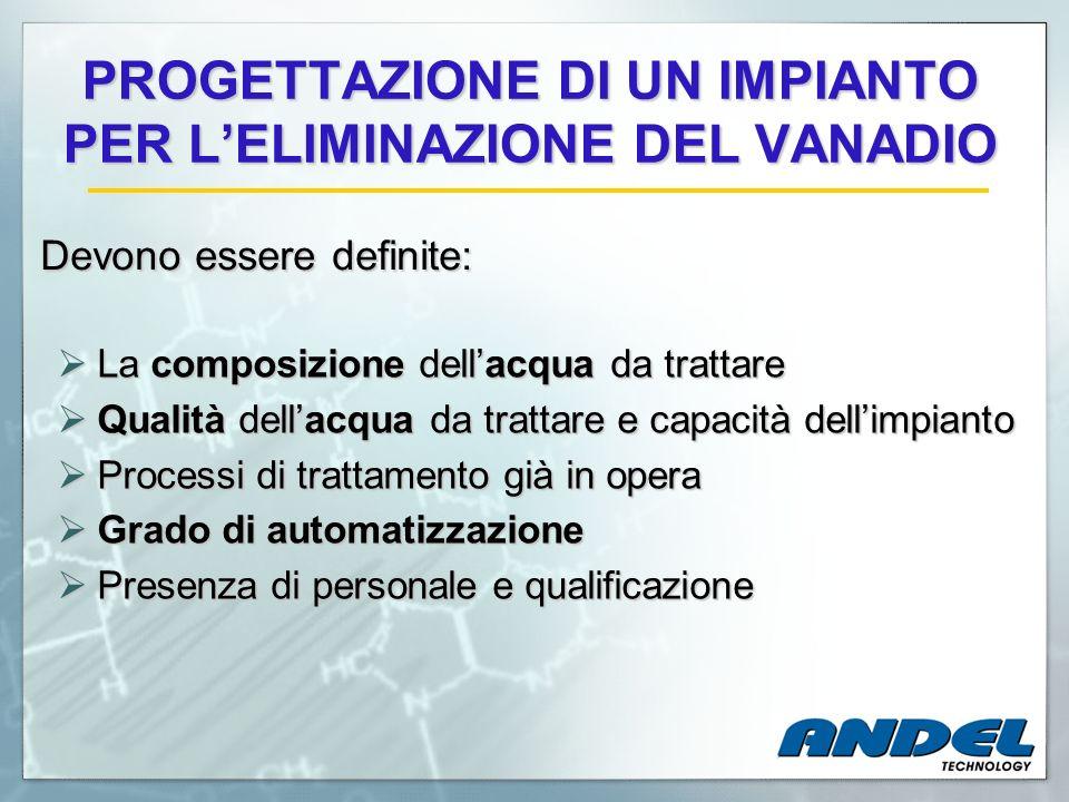 PROGETTAZIONE DI UN IMPIANTO PER L'ELIMINAZIONE DEL VANADIO