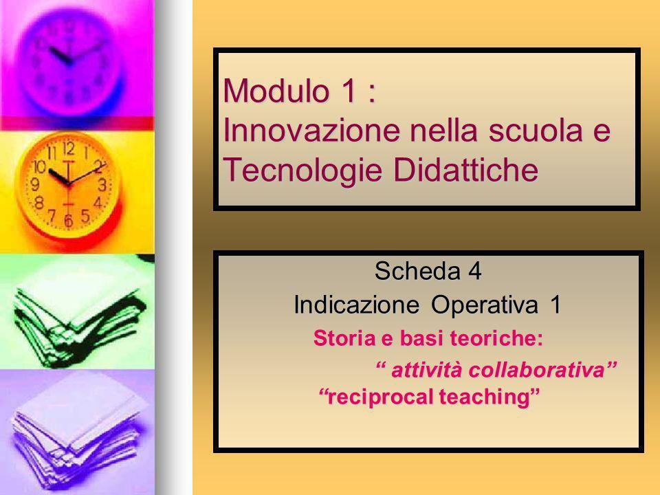 Modulo 1 : Innovazione nella scuola e Tecnologie Didattiche