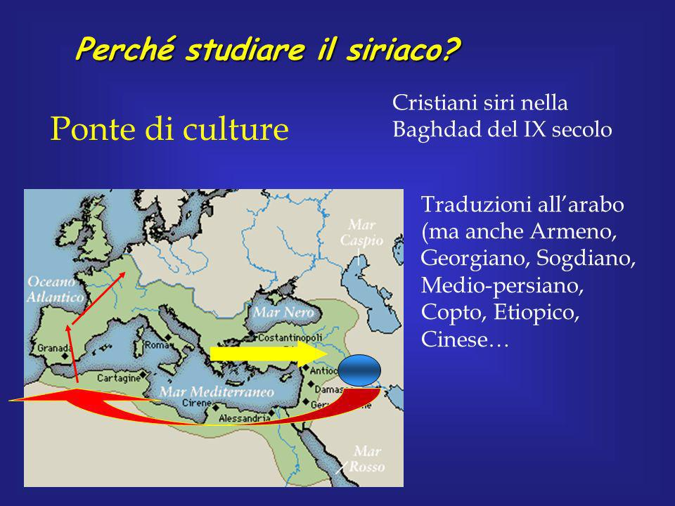Ponte di culture Perché studiare il siriaco