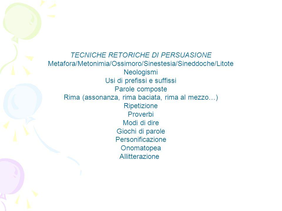 TECNICHE RETORICHE DI PERSUASIONE
