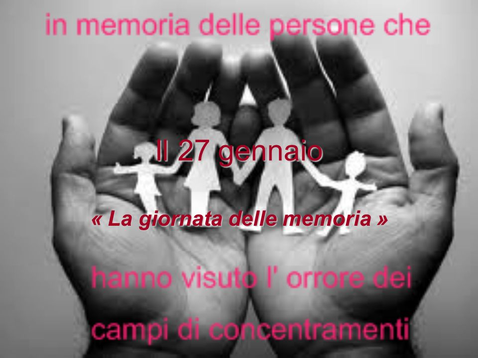 « La giornata delle memoria »