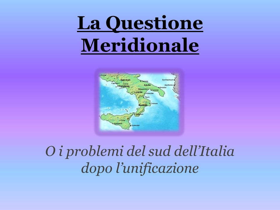 La Questione Meridionale