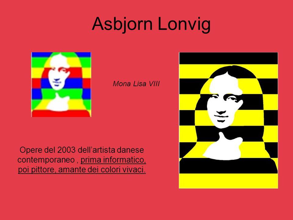 Asbjorn Lonvig Mona Lisa VIII.