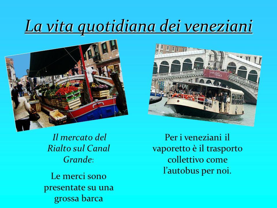 La vita quotidiana dei veneziani