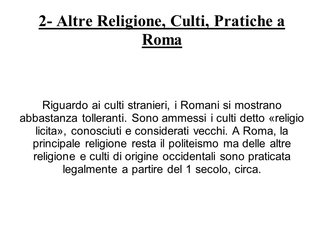 2- Altre Religione, Culti, Pratiche a Roma