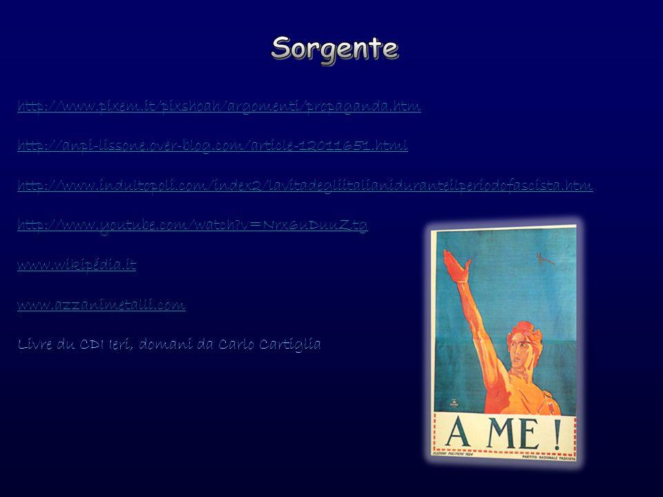 http://www.pixem.it/pixshoah/argomenti/propaganda.htm http://anpi-lissone.over-blog.com/article-12011651.html.