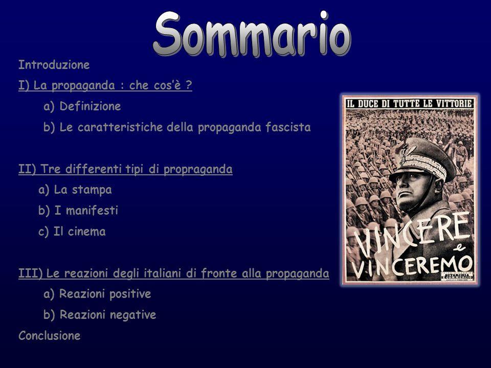 Sommario Introduzione I) La propaganda : che cos'è a) Definizione