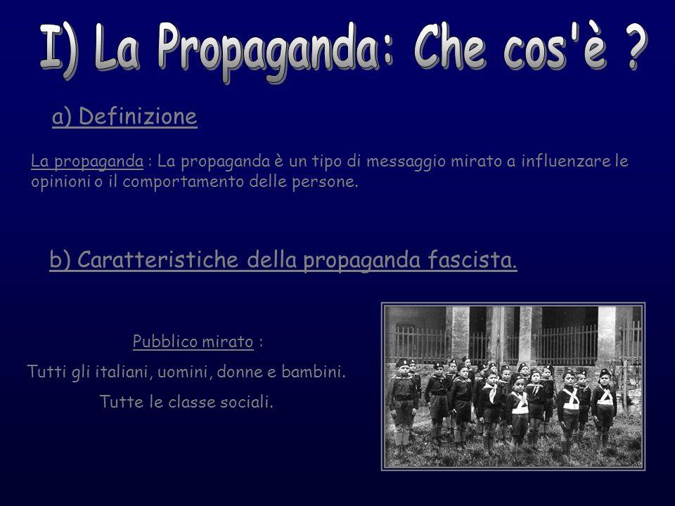 I) La Propaganda: Che cos è