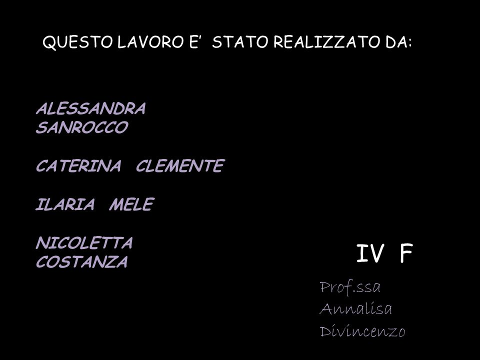 IV F Prof.ssa Annalisa Divincenzo