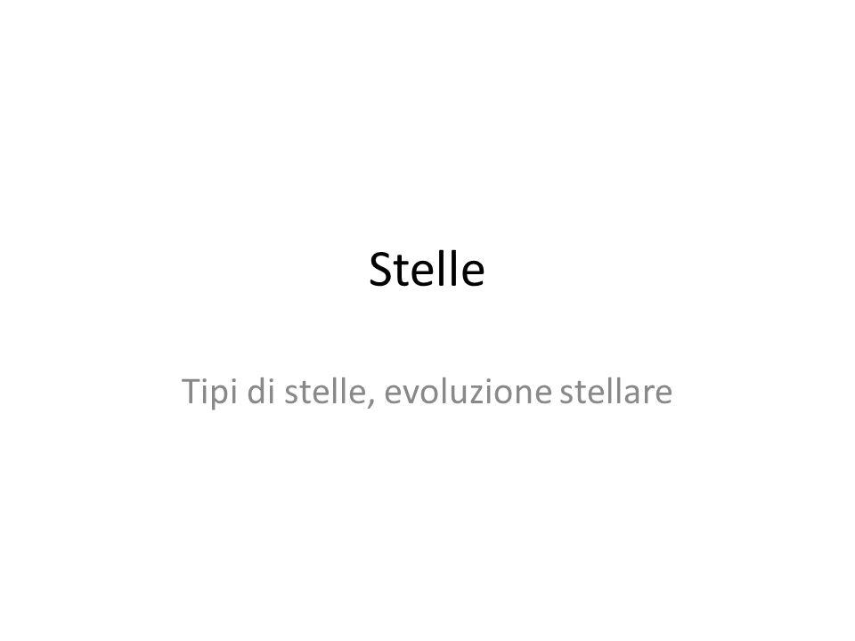 Tipi di stelle, evoluzione stellare