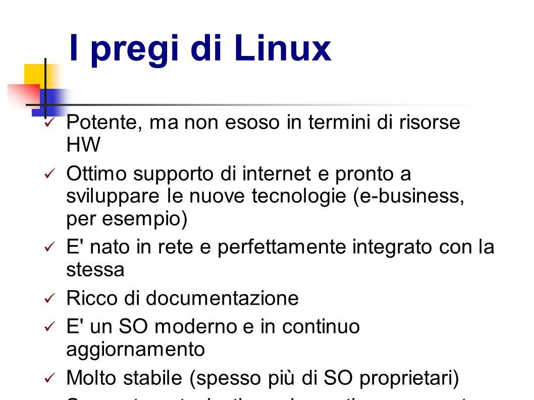 I pregi di Linux Potente, ma non esoso in termini di risorse HW