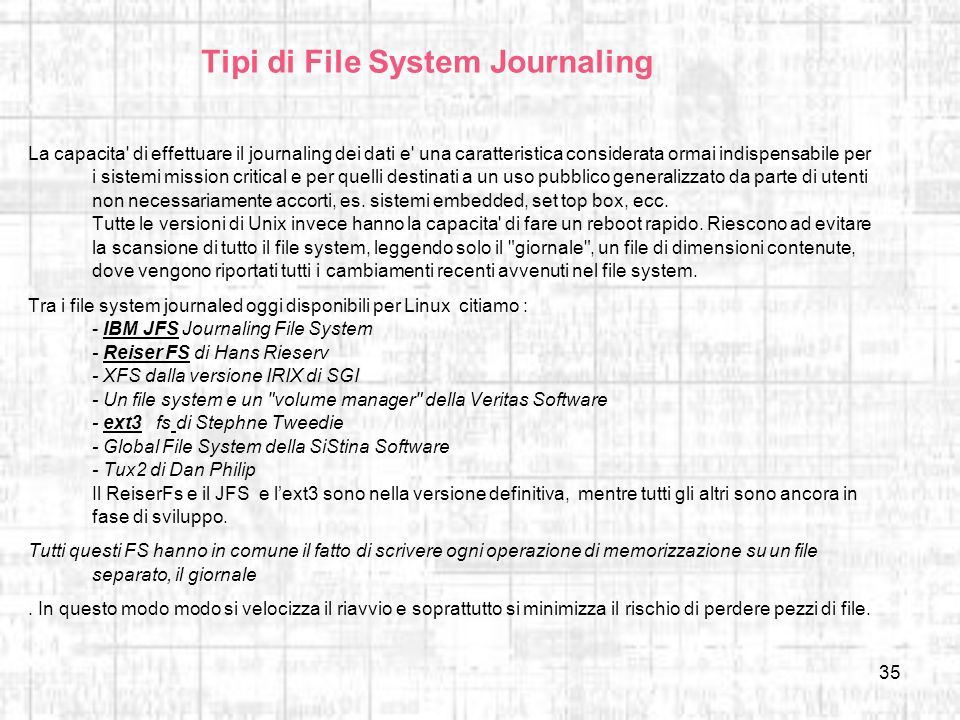 Tipi di File System Journaling