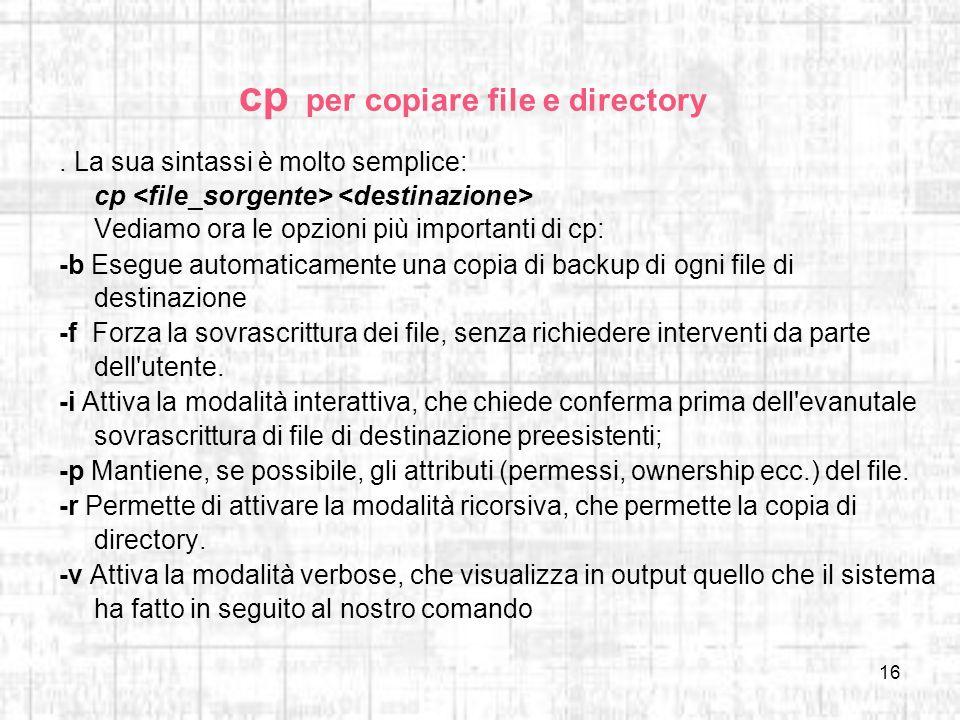 cp per copiare file e directory