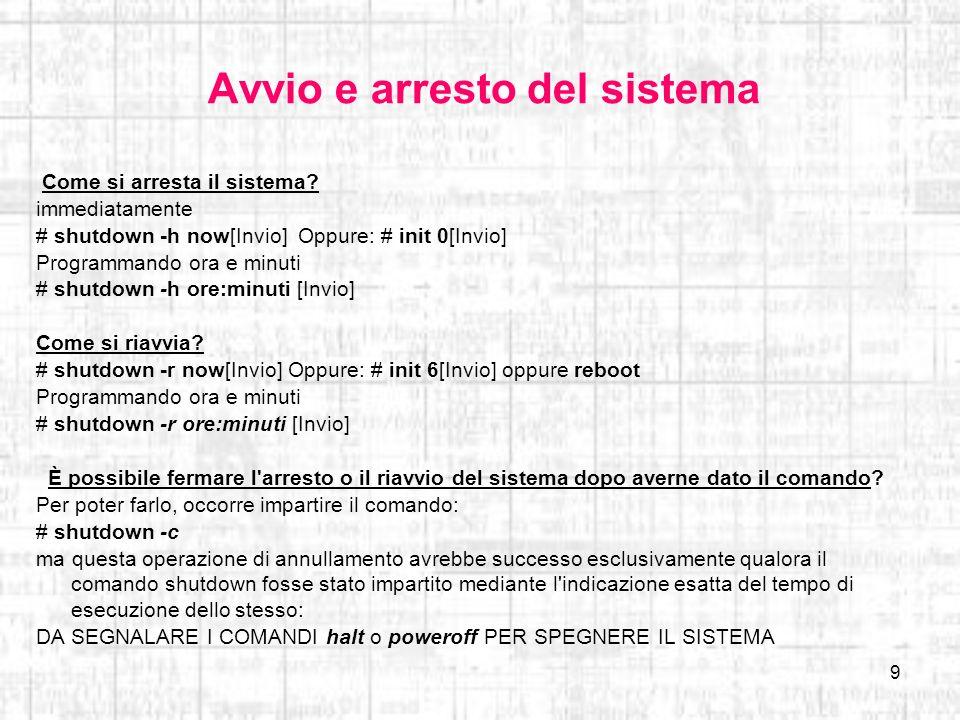 Avvio e arresto del sistema