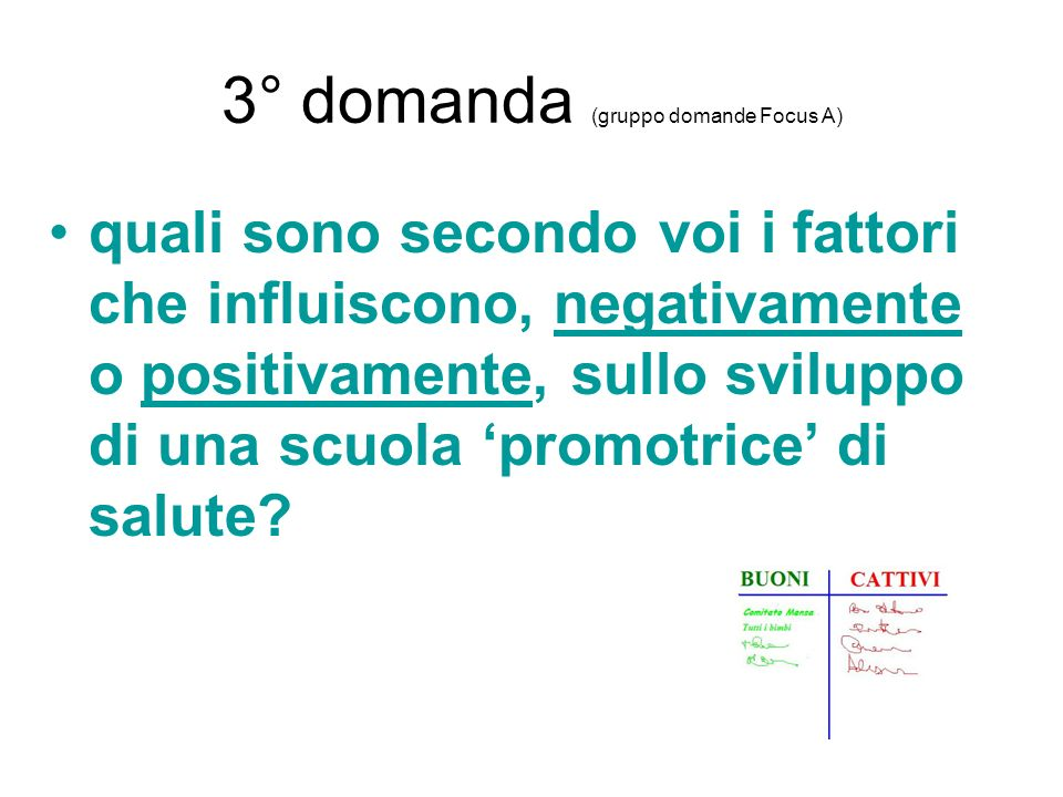 3° domanda (gruppo domande Focus A)