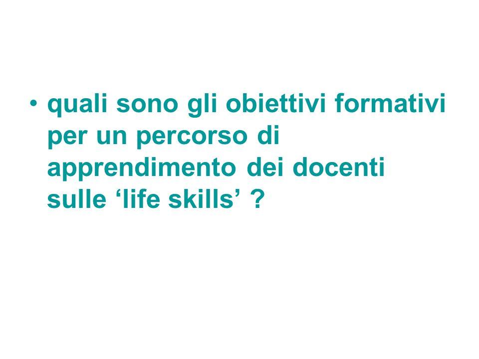 quali sono gli obiettivi formativi per un percorso di apprendimento dei docenti sulle 'life skills'
