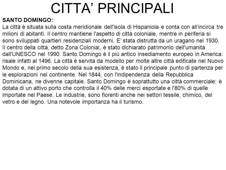 CITTA' PRINCIPALI SANTO DOMINGO: