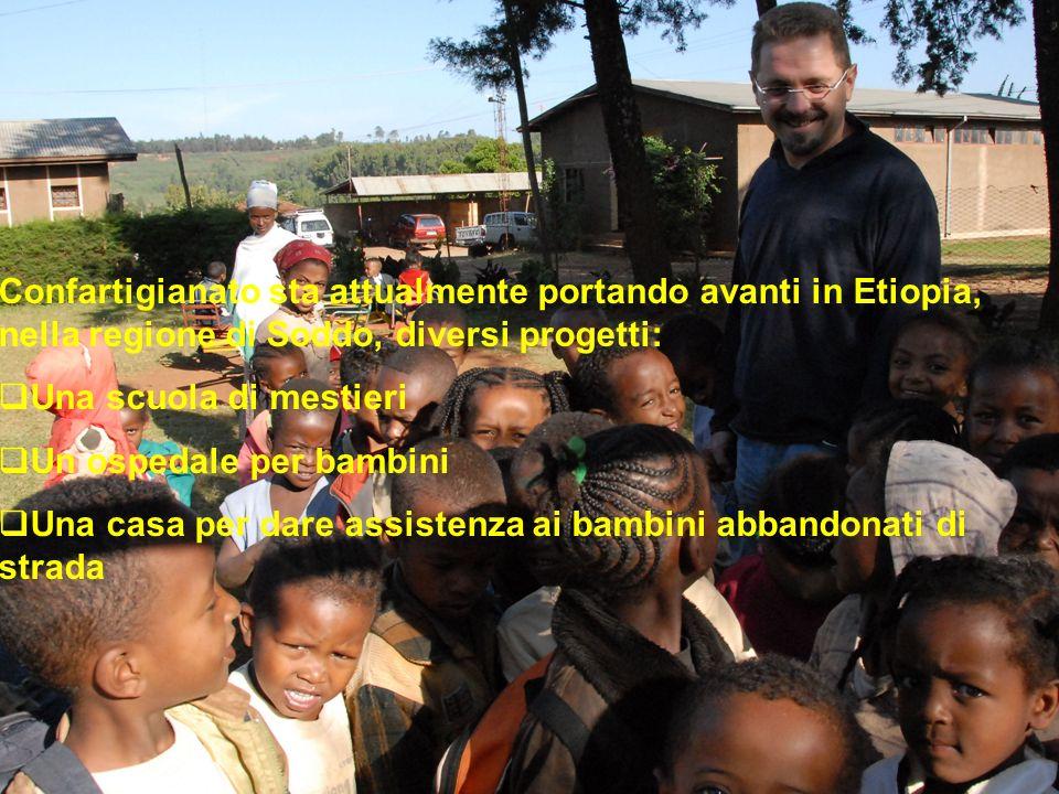Confartigianato sta attualmente portando avanti in Etiopia, nella regione di Soddo, diversi progetti: