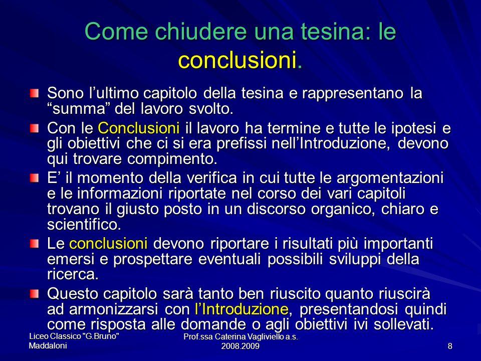 Come chiudere una tesina: le conclusioni.