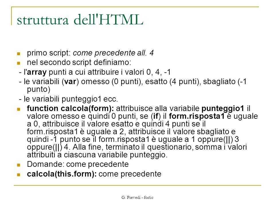 struttura dell HTML primo script: come precedente all. 4