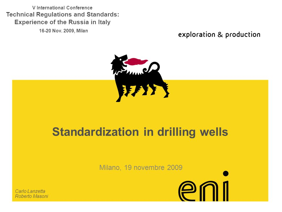 Standardization in drilling wells