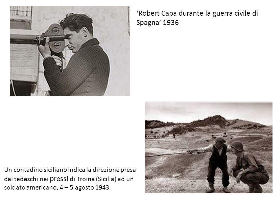 'Robert Capa durante la guerra civile di Spagna' 1936