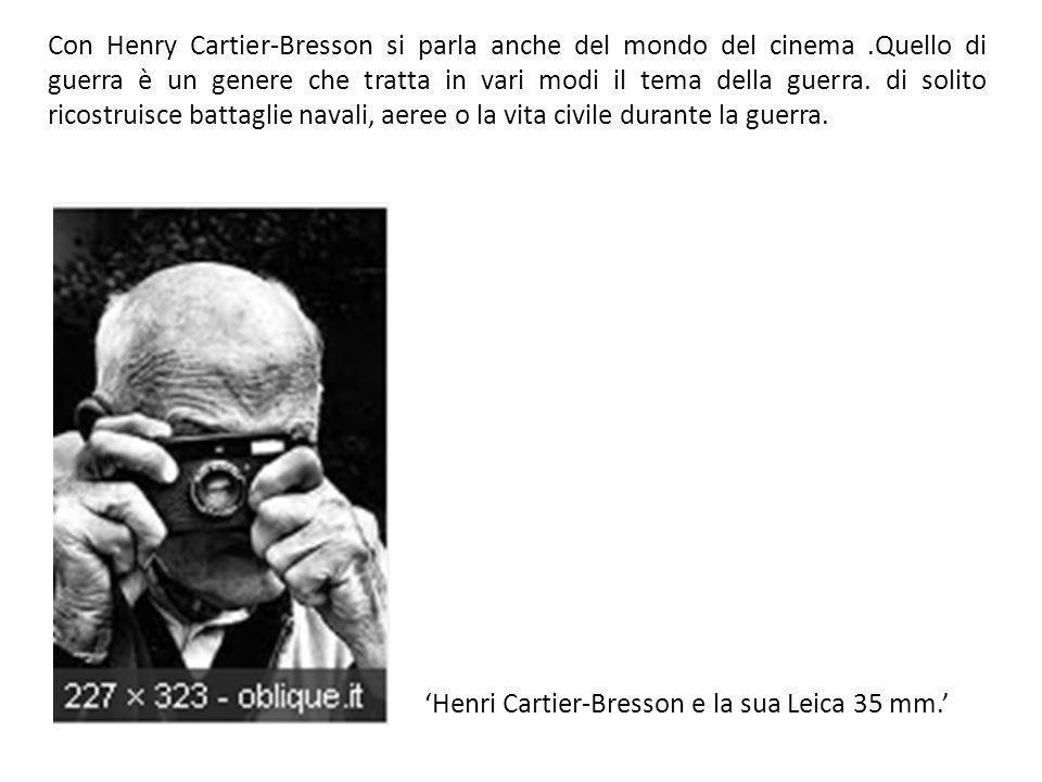 Con Henry Cartier-Bresson si parla anche del mondo del cinema
