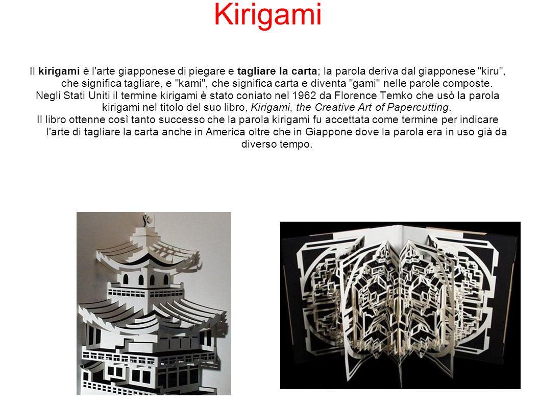 Il kirigami è l arte giapponese di piegare e tagliare la carta; la parola deriva dal giapponese kiru , che significa tagliare, e kami , che significa carta e diventa gami nelle parole composte.
