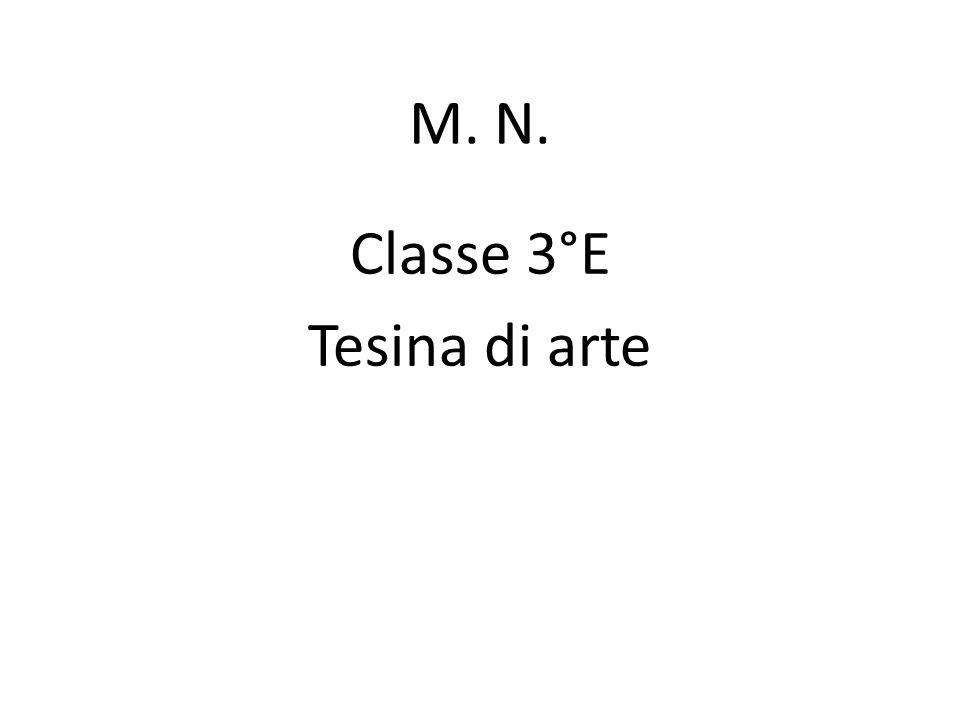 Classe 3°E Tesina di arte