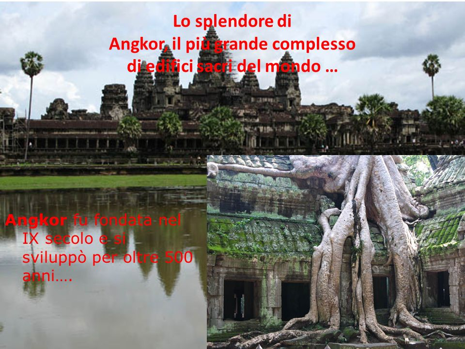 Lo splendore di Angkor, il più grande complesso di edifici sacri del mondo …