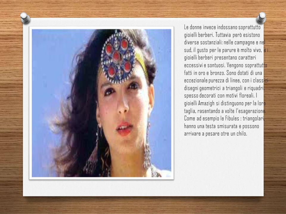 Le donne invece indossano soprattutto gioielli berberi