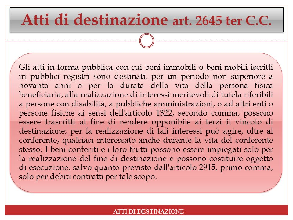 Atti di destinazione art. 2645 ter C.C.